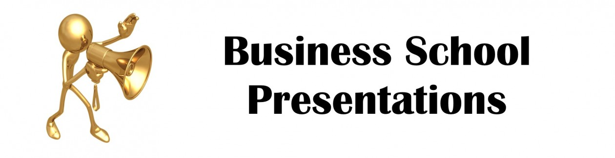 Business School Presentations